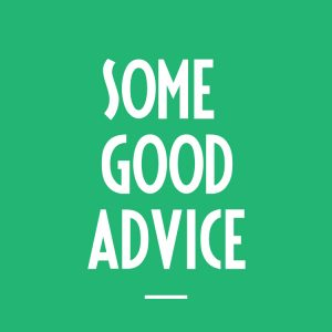 some-good-advice